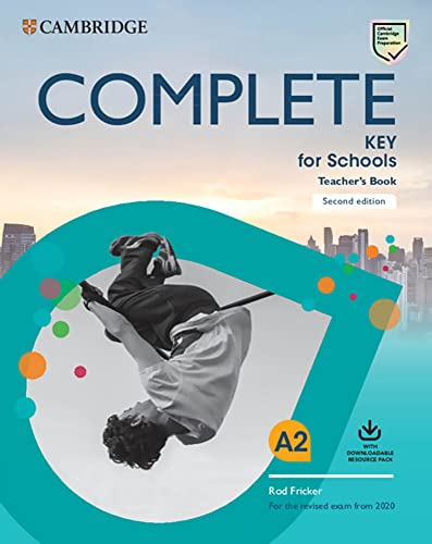 9783125405240: Complete Key for Schools. Teacher's Book with Downloadable Class Audio and Teacher's Photocopiable Worksheets. Second Edition: Second Edition