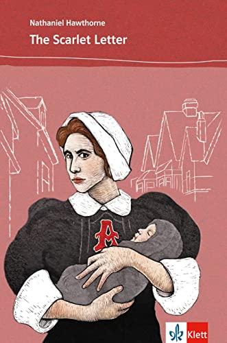 9783125425057: The Scarlet Letter: Englische Lektüre für das 5. und 6. Lernjahr. Vereinfacht, mit Annotationen
