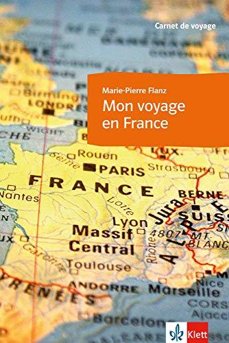 9783125445611: Mon voyage en France - Überarbeitung: Carnet de voyage