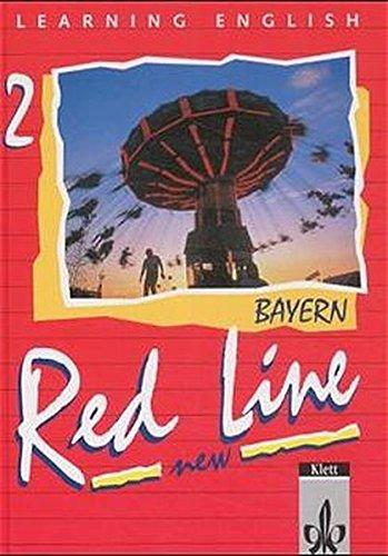 9783125460027: Red Line New 2. Schülerbuch. Bayern: 2. Lehrjahr. Lehrwerk für die 6-stufige Realschule