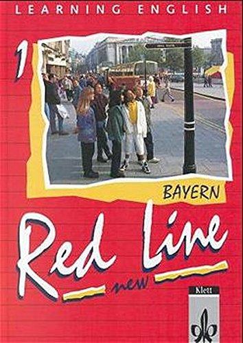 9783125460102: Learning English. Red Line 1. New. Schülerbuch. Bayern: 1. Lehrjahr. Lehrwerk für die 6-stufige Realschule
