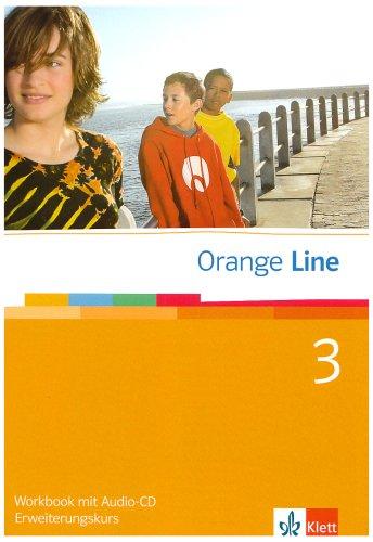 9783125460386: Orange Line 3. Erweiterungskurs. Workbook mit CD