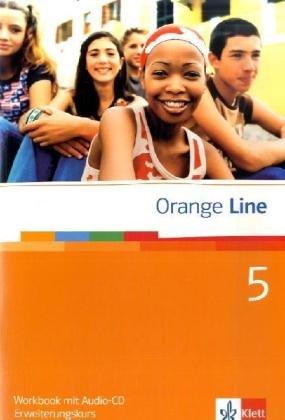 9783125460584: Orange Line / Workbook Teil 5 (5. Lernjahr) Erweiterungskurs