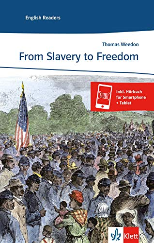 9783125463011: From Slavery to Freedom: Lektüren Englisch