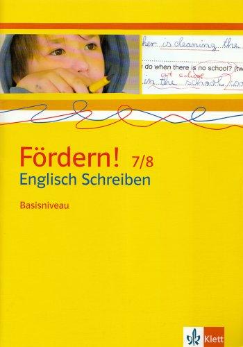 9783125470002: F�rdern! Englisch. Schreiben Basisniveau 7./8. Klasse