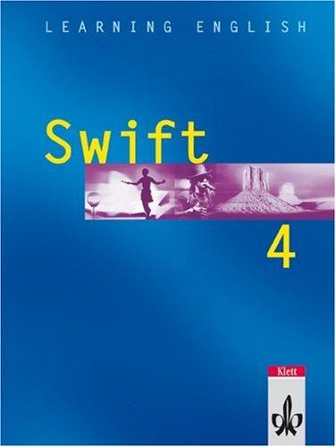 9783125470408: Learning English. Swift 4. Schülerbuch: Lehrwerk für Englisch als 2. Fremdsprache