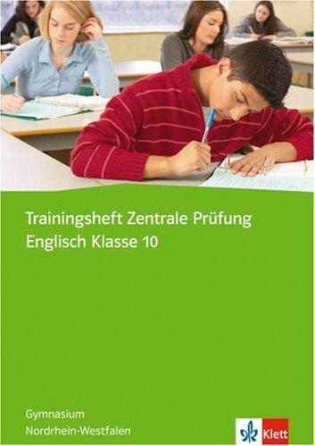 9783125471054: Trainingsheft Zentrale Prüfung Englisch Klasse 10: Gymnasium Nordrhein-Westfalen