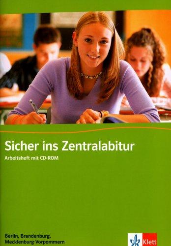 9783125471832: Sicher ins Zentralabitur. Englisch. Arbeitsheft. Berlin, Brandenburg und Mecklenburg-Vorpommern / Mit CD-ROM