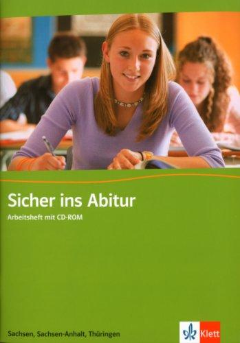 9783125471856: Sicher ins Abitur. Englisch. Arbeitsheft mit CD-ROM. Sachsen, Sachsen-Anhalt, Thüringen