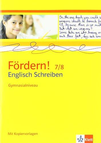 9783125471917: Fördern! 7./8. Klasse. Englisch Schreiben. Gymnasialniveau