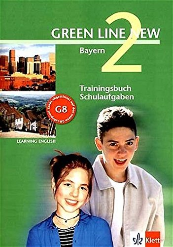 9783125472716: Green Line New 2. Trainingsbuch Schulaufgaben, Heft mit Audio-CD. Bayern: Gymnasium