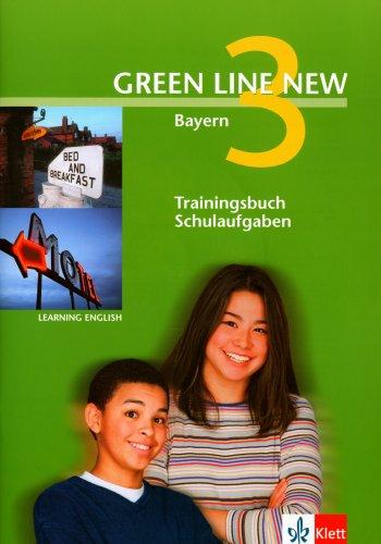 9783125472723: Green Line New 3. Trainingsbuch Schulaufgaben, Heft mit Audio-CD. Bayern: Gymnasium. Abgestimmt auf den neuen G8 Lehrplan