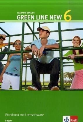 9783125472853: Green Line New - Ausgabe Bayern. Englisches Unterrichtswerk fur Gymnasien: Green Line New 6. Workbook 10. Schuljahr. Bayern