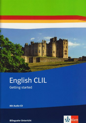 9783125472860: English CLIL. Getting startet. Arbeitsheft mit Audio-CD Klasse 5/6