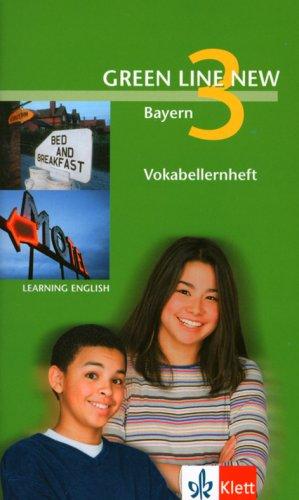 9783125472921: Green Line New 3. Vokabellernheft. Bayern