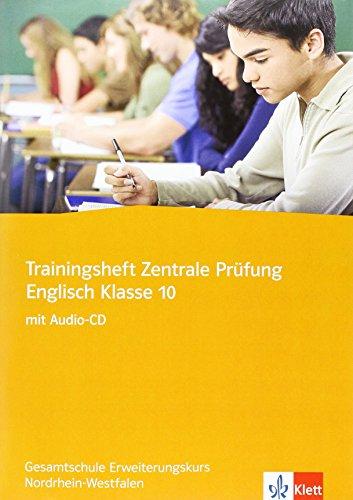 9783125473089: Trainingsheft Zentrale Prüfung. Englisch Klasse 10. Gesamtschule Erweiterungskurs. Nordrhein-Westfalen