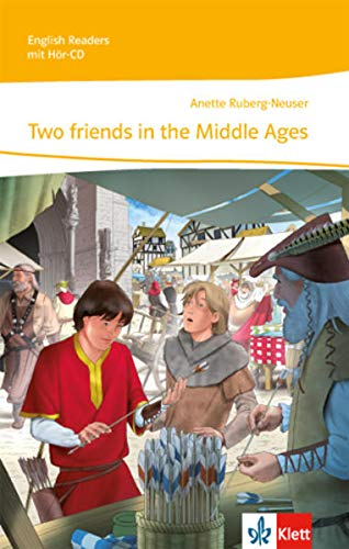 Two friends in the middle ages. Mit: Anette Ruberg-Neuser