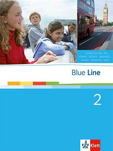 9783125474024: Blue Line 2. Schülerbuch. Ausgabe für Niedersachsen