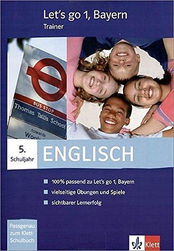 9783125474116: Let's go-Trainer 1. Englisch. Klasse 5. Bayern. CD-ROM für Windows 98SE/ME/XP/2000: Schulbegleitende Schülersoftware