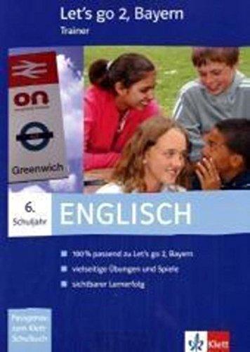 Let's go-Trainer 2. Englisch. 6. Schuljahr. Bayern. CD-ROM f�r Windows 98/NT&...