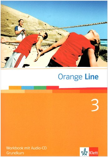 9783125475359: Orange Line 3. Grundkurs. Workbook mit CD
