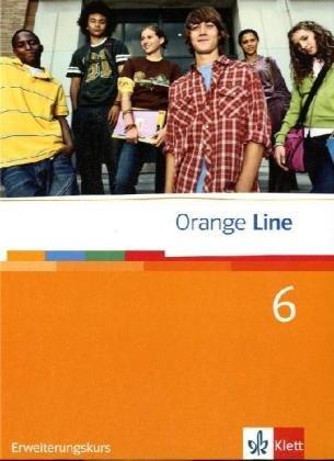 9783125475618: Orange Line. Schulerbuch Tei 6 (6. Lernjahr) Erweiterungskurs