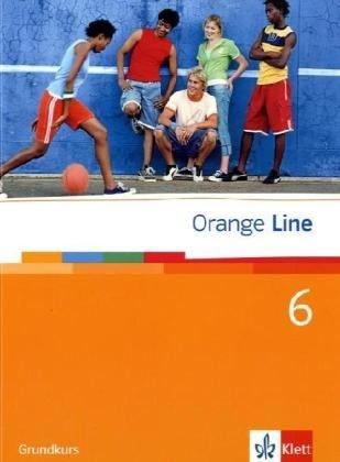 9783125476608: Orange Line. Schülerbuch Teil 6 (6. Lernjahr) Grundkurs