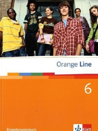 9783125476615: Orange Line. Schülerbuch Teil 6 (6. Lernjahr) Erweiterungskurs