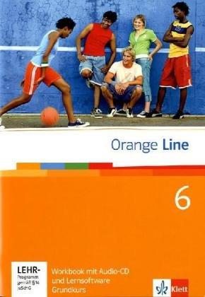 9783125476653: Orange Line. Workbook mit Audio-CD und Lernsoftware Teil 6 (6. Lernjahr) Grundkurs