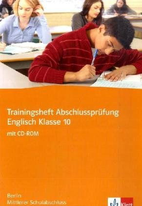 9783125477216: Trainingsheft Englisch. Mittlerer Schulabschluss. Klasse 10. Berlin. Mit Audio-CD