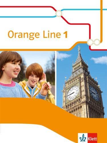 9783125482715: Orange Line 1. Schülerbuch. Ausgabe 2014