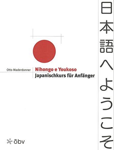9783125520011: Nihongo e Youkoso. Lehrbuch: Japanischkurs für Anfänger