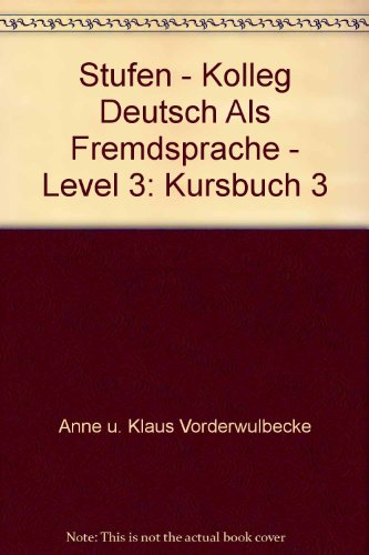 9783125543300: Stufen - Kolleg Deutsch Als Fremdsprache - Level 3: Kursbuch 3 (German Edition)