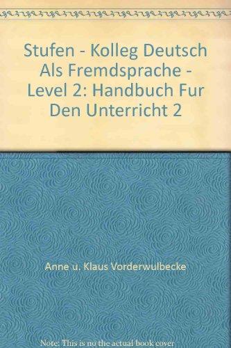 9783125543706: Stufen - Kolleg Deutsch Als Fremdsprache - Level 2: Handbuch Fur Den Unterricht 2