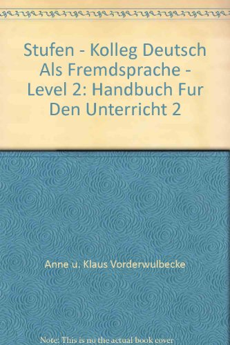 9783125543706: Stufen - Kolleg Deutsch Als Fremdsprache - Level 2: Handbuch Fur Den Unterricht 2 (German Edition)