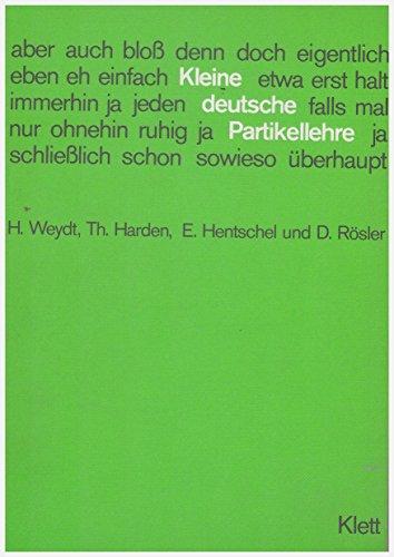 9783125546301: Kleine Deutsche Partikellehre: Lehr- Und Ubungsbuch (German Edition)
