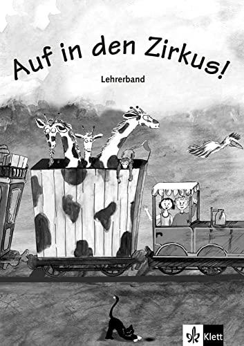 9783125547285: Auf in den Zirkus! Libro del profesor - 9783125547285