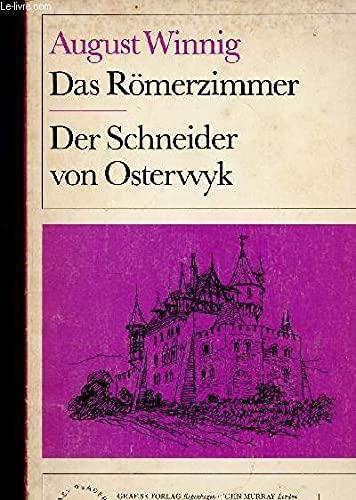 Das Romerzimmer Und Der Schneider Von Osterwyk: Winnig, August