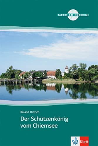 9783125560321: Der Schutzenkonig Con Chiemsee (German Edition)