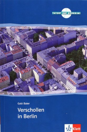 9783125560338: Verschollen in Berlin. Serie Tatort DaF. Libro + CD (Tatort DaF H�rkrimi)