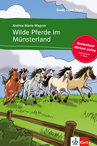 9783125569980: Wilde Pferde im Münsterland - Libro + audio descargable (Colección Stadt, Land, Fluss)