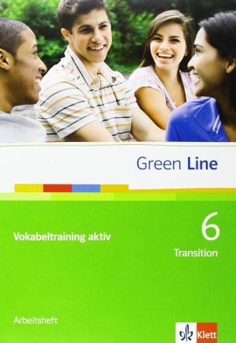 9783125600300: Green Line. Vokabeltraining aktiv (10. Klasse) Transition