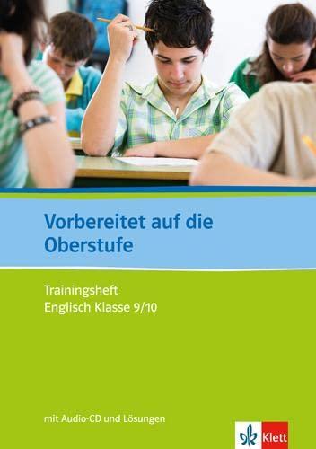 9783125600980: Vorbereitet auf die Oberstufe: Trainingsheft Englisch Klasse 9/10 mit Lösungen und Audio-CD
