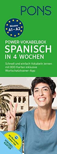 9783125601031: PONS Power-Vokabelbox Spanisch in 4 Wochen: Schnell und einfach Vokabeln lernen mit 800 Karten inklusive Wortschatztrainer-App