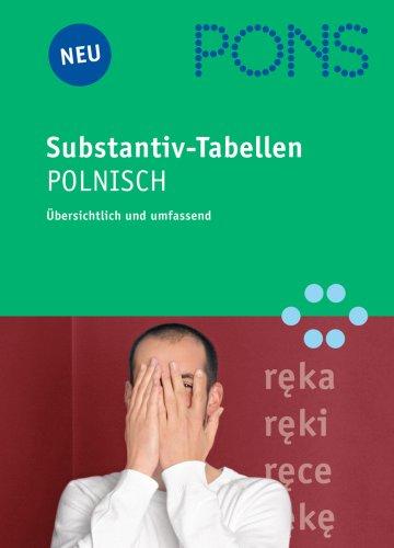 9783125605015: PONS Substantiv-Tabellen Polnisch: Übersichtlich und umfassend