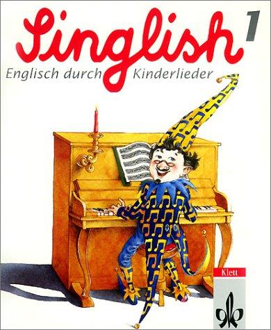 9783125605411: Singlish, Englisch durch Kinderlieder, Tl.1, Begleitbuch