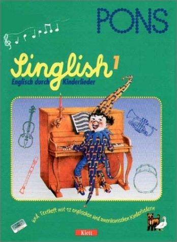 9783125606548: PONS Singlish, Englisch durch Kinderlieder, Cassetten, Tl.1, 1 Cassette