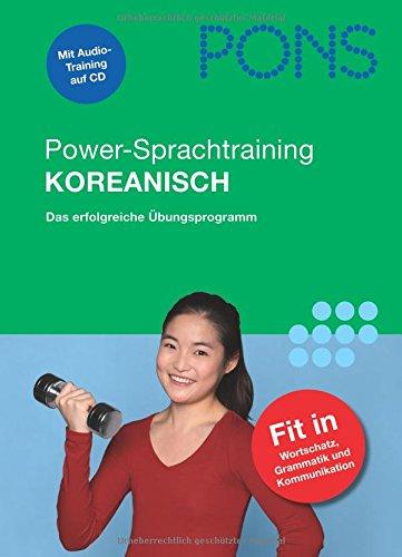 9783125607682: PONS Power-Sprachtraining Koreanisch. Buch mit Audio-CD: Das erfolgreiche Übungsprogramm