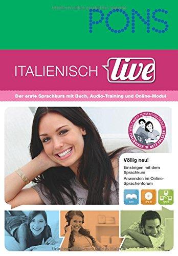 9783125608207: PONS Italienisch live: Der erste Sprachkurs mit Buch, Audio-Training und Online-Modul. Buch mit MP3-CD
