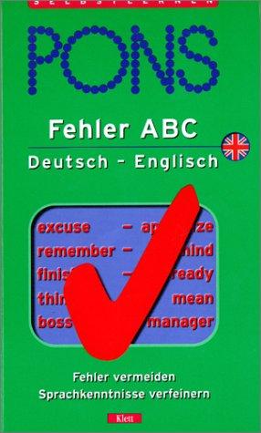 9783125608733: PONS Fehler ABC Deutsch- Englisch. Fehler vermeiden, Sprachkenntnisse verfeinern. (Lernmaterialien)